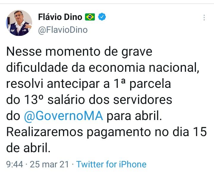 1ª parcela do 13º será antecipada para abril, diz Flávio Dino