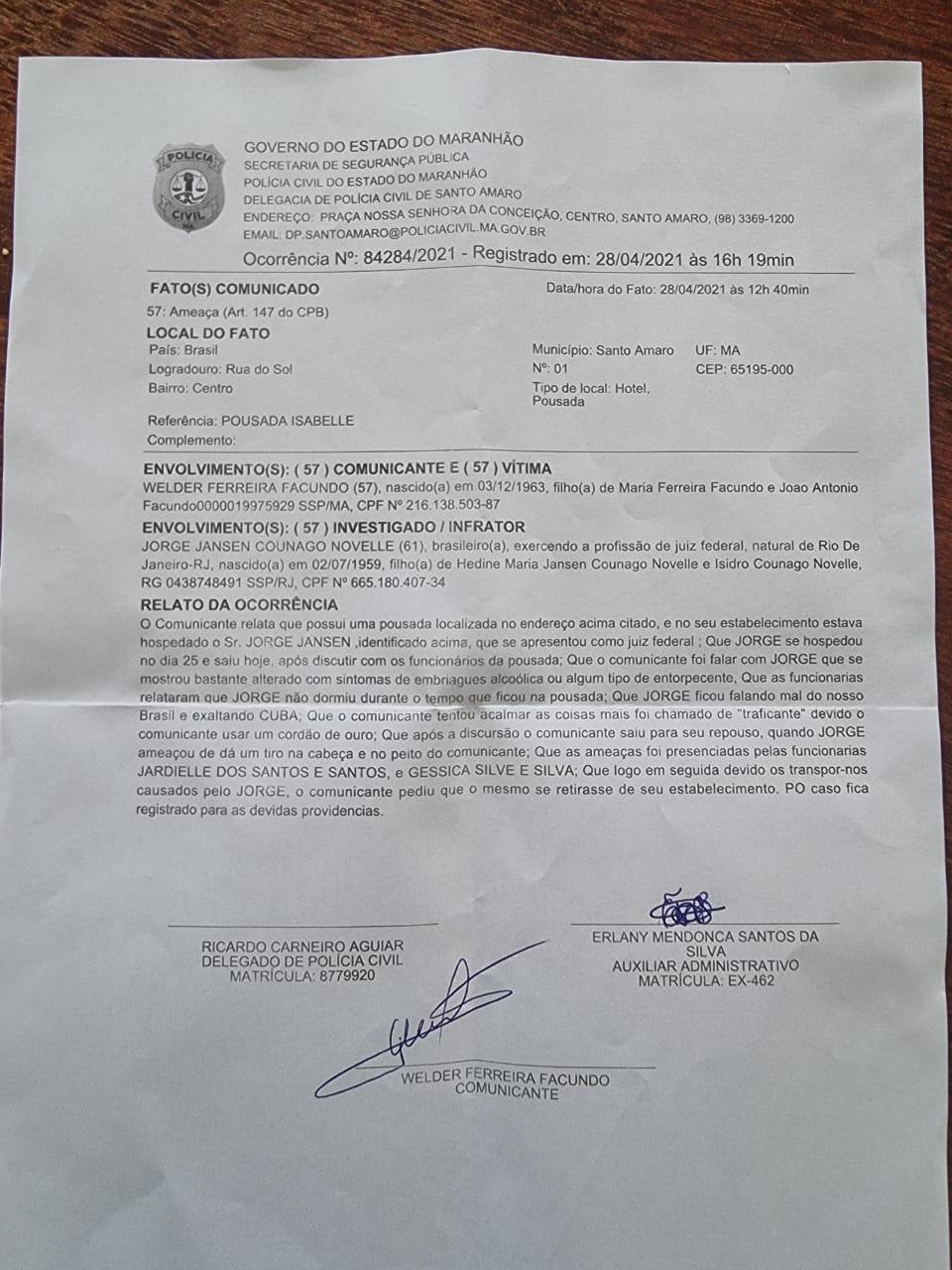 Pode isso Arnaldo ? Juiz federal é preso após ameaçar funcionários de pousada em Santo Amaro no Maranhão