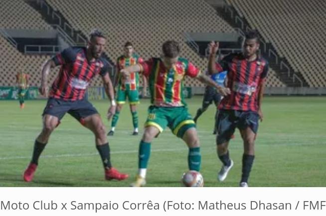 Governo do Maranhão volta atrás e finais entre Moto e Sampaio vão ser sem público; partidas vão ser transmitidas na Tv Mirante
