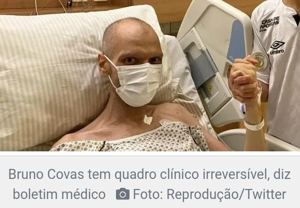 Bruno Covas tem quadro clínico irreversível, aponta boletim